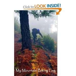 My Mountain Biking Log 2 Record Favorite Biking Trips