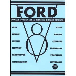 Ford 1937 and 1938 Engine & Chassis Repair Manual Ford Motor Company