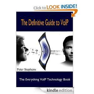 The Definitive Guide to VoIP The Everything VoIP Technology Book