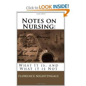 It Is, and What It Is Not (9781449541163) Florence Nightingale Books