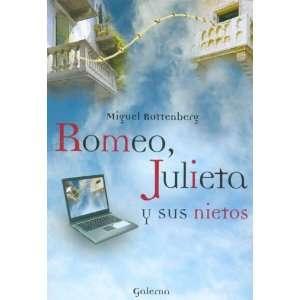Romeo, Julieta y Sus Nietos (Spanish Edition