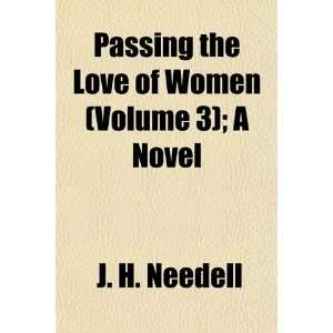 of Women (Volume 3); A Novel (9781155025742): J. H. Needell: Books