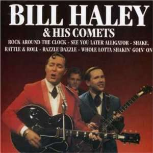 Bill Haley & His Comets Bill Haley Music