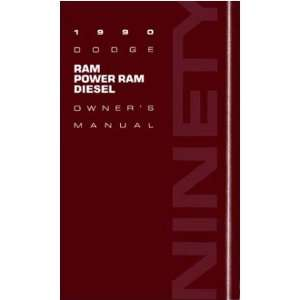 1990 DODGE RAM DIESEL TRUCK Owners Manual User Guide: Automotive