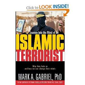 Journey Inside The Mind Of an Islamic Terrorist: Why They Hate