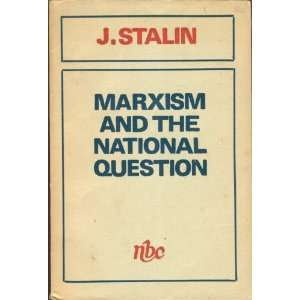 (Workers of All Countries Unite!): J. Stalin, Joseph Stalin: Books
