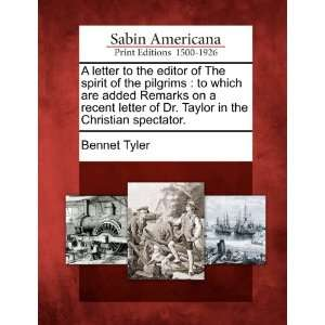 in the Christian spectator. (9781275812277): Bennet Tyler: Books