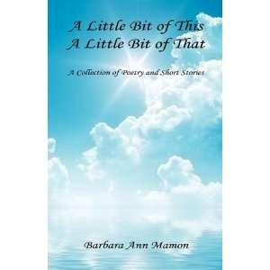 of Poetry and Short Stories (9781608622757): Barbara Ann Mamon: Books