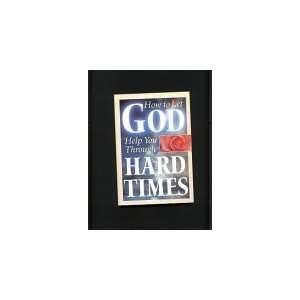 God Help You Through Hard Times (9780785358749) Louis Weber Books
