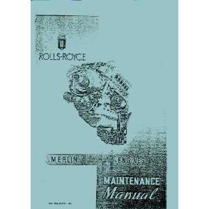 Rolls Royce Merlin 500 Aircraft Engine Maintenance Manual