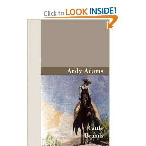 Cattle Brands: Andy Adams: 9781605123011:  Books