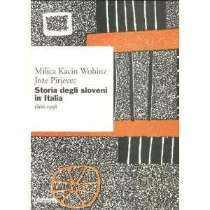 ) (Italian Edition) (9788831771078) Milica Kacin Wohinz Books