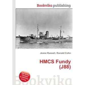 HMCS Fundy (J88) Ronald Cohn Jesse Russell Books