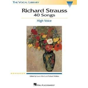 Richard Strauss 40 Songs   High Voice   The Vocal Library
