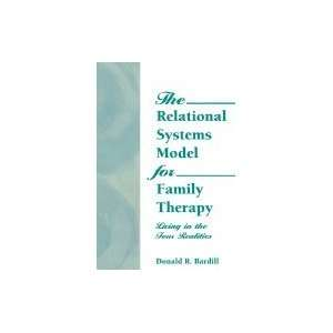 Relational Systems Model for Family Therapy  Living in