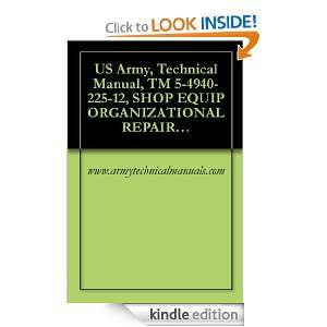 US Army, Technical Manual, TM 5 4940 225 12, SHOP EQUIP ORGANIZATIONAL
