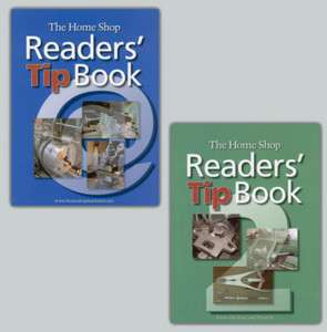 Home Shop Readers Tip Books 1 & 2/machining/lathes