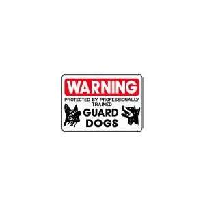 BY PROFESSIONALLY TRAINED GUARD DOGS 10x14 Heavy Duty Plastic Sign