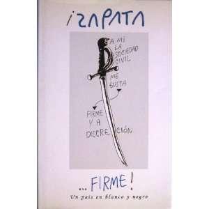 ! Un Pais En Blanco Y Negro (9789806386242): Pedro Leon Zapata: Books