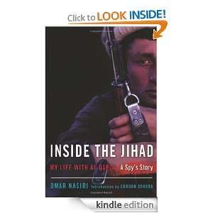 Inside the Jihad: My Life with Al Qaeda: Omar Nasiri: