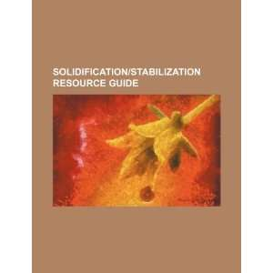 Solidification/stabilization resource guide (9781234488291