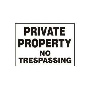 PRIVATE PROPERTY NO TRESPASSING Sign   10 x 14 Aluma