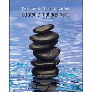 Strategic Management Text and Cases, Dess, Gregory G