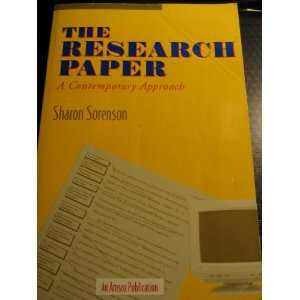 The Research Paper: A Contemporary Approach: Sharon