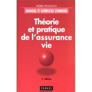 Théorie et pratique de lassurance vie : Manuel et
