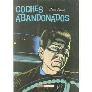 Coches abandonados / Abandoned Cars (Spanish Edition