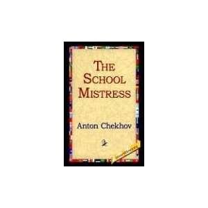 The School Mistress (9781421807034) Anton Chekhov