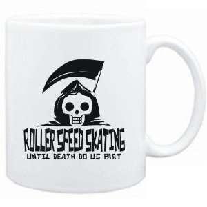 Mug White  Roller Speed Skating UNTIL DEATH SEPARATE US