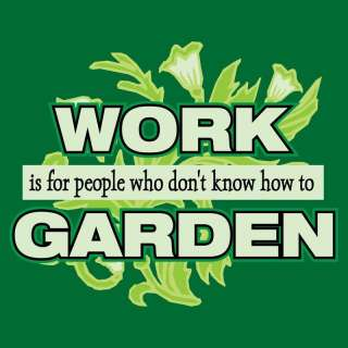 Gardening T Shirt Apron Work 4 People Dont Garden New
