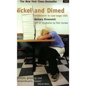 Nickel and Dimed [Paperback] Barbara Ehrenreich Books