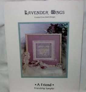 Lavender Wings   A Friend Friendship Sampler