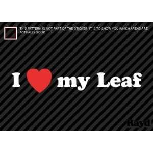 (2x) I Love My Leaf   Nissan   Sticker   Decal   Die Cut