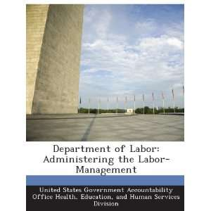 Department of Labor Administering the Labor Management