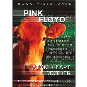 Rock Milestones Pink Floyd   Atom Heart Mother Movies