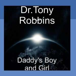 Daddys Boy and Girl: Dr.Tony Robbins: Music
