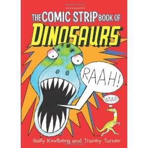 Comic Strip Book of Dinosaurs (9781408817469): Sally