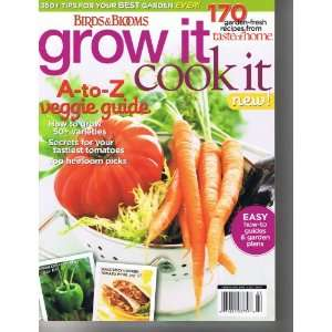 Birds & Bloom Grow It Cook It (A to Z veggie guide plus 350+ tips