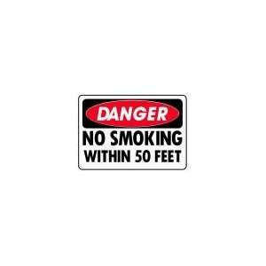 DANGER NO SMOKING WITHIN 50 FEET 10x14 Heavy Duty Indoor