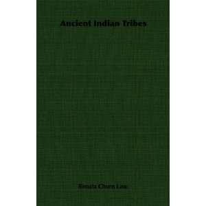 Ancient Indian Tribes (9781406751802): Bimala Churn Law.: Books