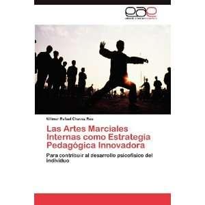 Las Artes Marciales Internas como Estrategia Pedagógica