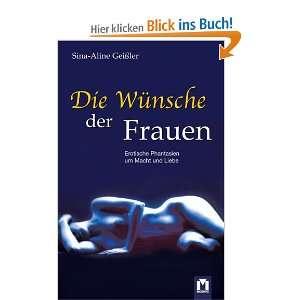 Phantasien um Macht und Liebe  Sina Aline Geißler Bücher