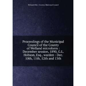 Proceedings of the Municipal Council of the County of Welland June