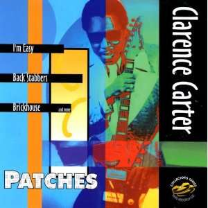 Patches: Clarence Carter: Music