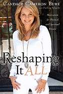Reshaping It All: Motivation for Physical and Spiritual Fitness by