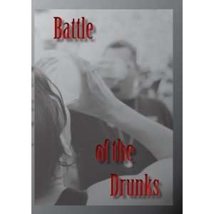 Battle of the Drunks: Ryan Hicks, David Dymora, Moy