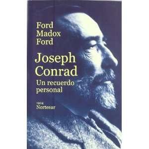 CONRAD UN RECUERDO PERSONAL (9788493784188): FORD MADOX FORD: Books